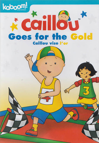 Caillou - Goes For The Gold (Bilingual) DVD Movie