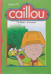 Caillou - The Builder (Volume 8) (Bilingual)