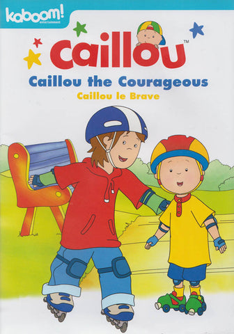 Caillou: Caillou the Courageous (Bilingual) DVD Movie