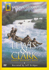 Lewis & Clark - Great Journey West (National Geographic)