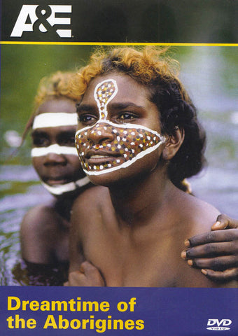 Dreamtime Of The Aborigines DVD Movie