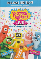 Yo Gabba Gabba - There s a Party in My City (Live Concert) (Deluxe Edition)