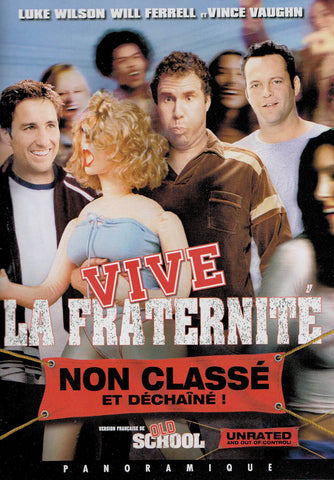 Vive La Fraternite / Old School (Unrated and Out Of Control) (Bilingual) DVD Movie
