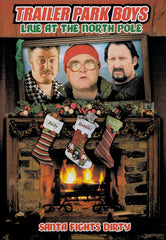 Trailer Park Boys - Live at the North Pole