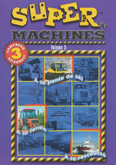 Mighty Machines : Vol. 5 (On the Farm / At the Ski Hill / To the Rescue) (Bilingual)