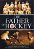 Father of Hockey DVD Movie