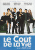 Le cout de la vie DVD Movie