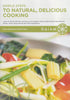 Simple Steps to Natural, Delicious Cooking DVD Movie