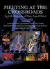 Meeting At The Crossroads DVD Movie