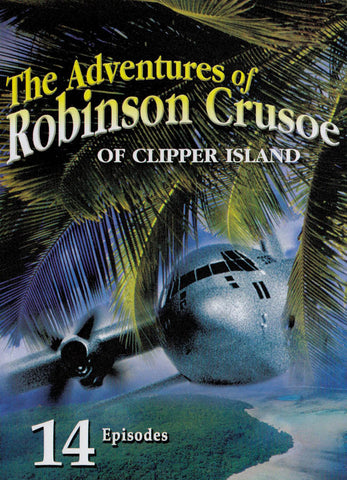 The Adventures of Robinson Crusoe of Clipper Island DVD Movie