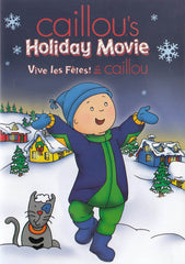 Caillou s Holiday Movie (Bilingual)