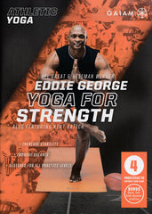Athletic Yoga : Yoga For Strength With Eddie George