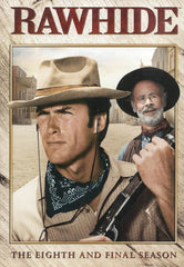 Rawhide : The Eighth And Final Season