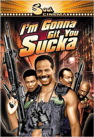 I'm Gonna Git You Sucka DVD Movie