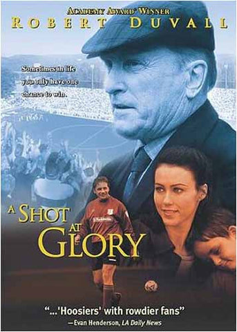 A Shot At Glory DVD Movie