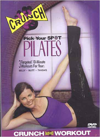Crunch - Pick Your Spot Pilates DVD Movie