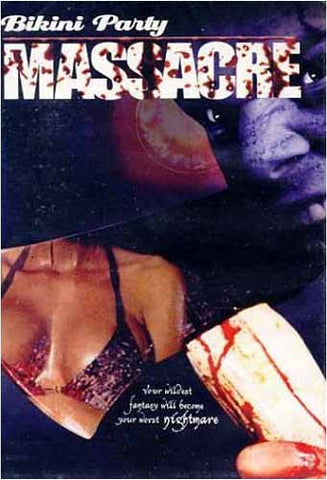 Bikini Party Massacre DVD Movie