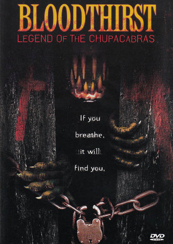 Bloodthirst - Legend of the Chupacabras DVD Movie