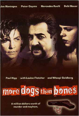 More Dogs Than Bones DVD Movie