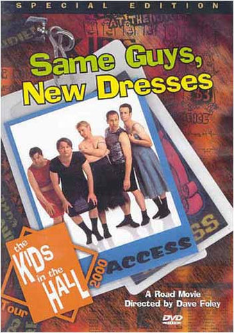 Same Guys, New Dresses - The Kids In The Hall Tour 2000 (Special Edition) DVD Movie