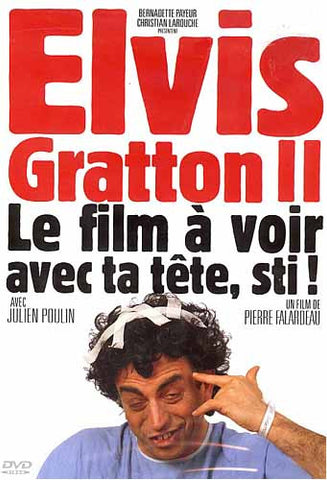 Elvis Gratton 2 - Le film a voir avec ta tete, sti! DVD Movie