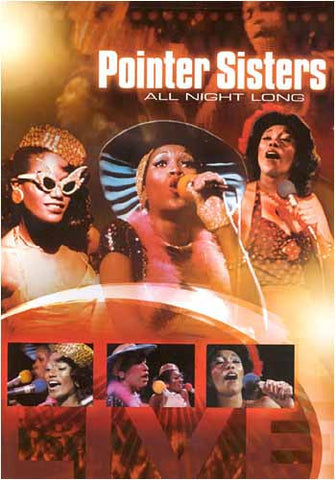 The Pointer Sisters - All Night Long DVD Movie