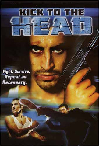 Kick To The Head DVD Movie