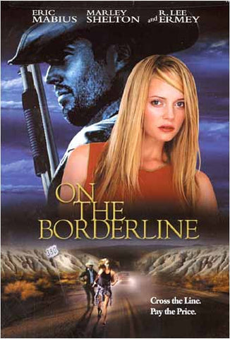 On the Borderline DVD Movie