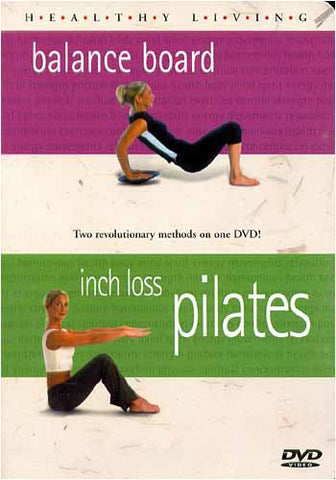 Healthy Living - Balance Board / Inch Loss Pilates DVD Movie