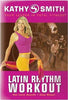 Kathy Smith - Latin Rhythm Workout (Goldhil) DVD Movie