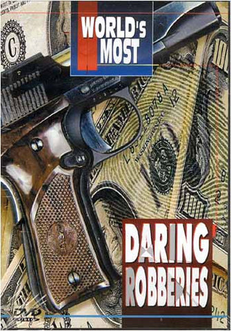 World's Most Daring Robberies DVD Movie