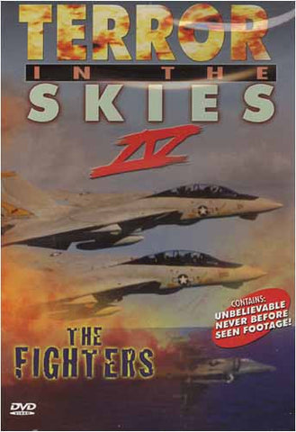 Terror In The Skies 4 - The Fighters DVD Movie