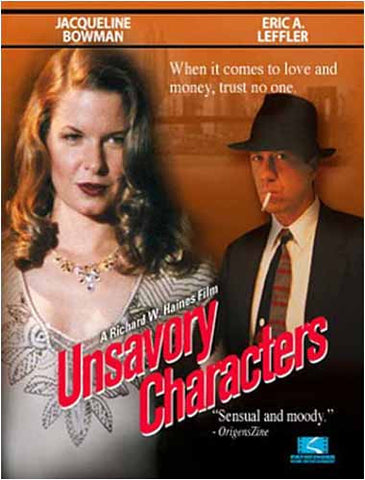 Unsavory Characters DVD Movie