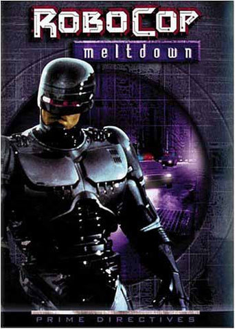 Robocop - Prime Directives - Meltdown DVD Movie