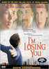 I'm Losing You DVD Movie