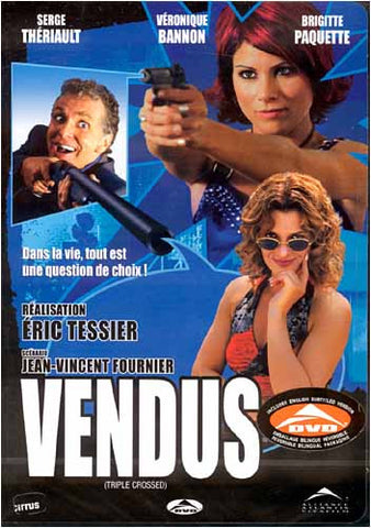 Triple Crossed / Vendus (Bilingual) DVD Movie