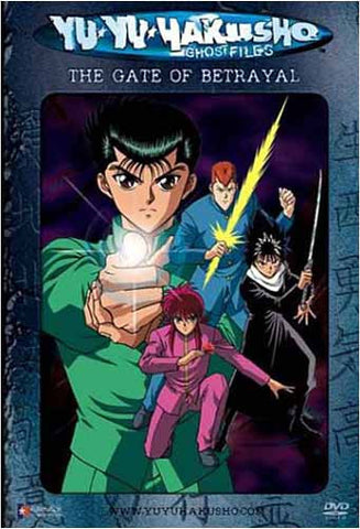 Yu Yu Hakusho Ghost files - Volume 4: The Gate of Betrayal (Edited Version)(Japanimation) DVD Movie