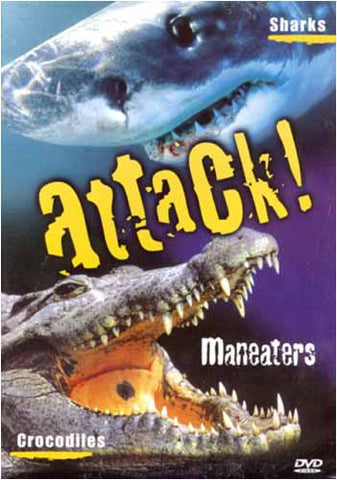 Attack! Maneaters - Sharks and Crocodiles DVD Movie