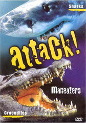 Attack! Maneaters - Sharks and Crocodiles