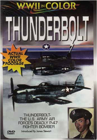 WWII in Color - Thunderbolt DVD Movie