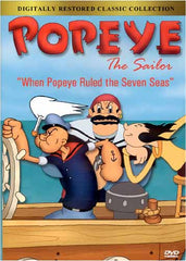 Popeye the Sailor - When Popeye Ruled the Seven Seas (Digitally Restored Classic Collection)