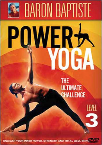 Baron Baptiste s Power Yoga - The Ultimate Challenge - Level 3 DVD Movie