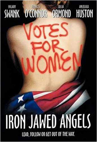 Iron Jawed Angels DVD Movie