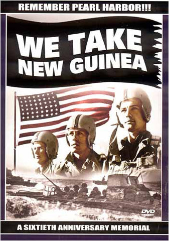 We Take New Guinea DVD Movie