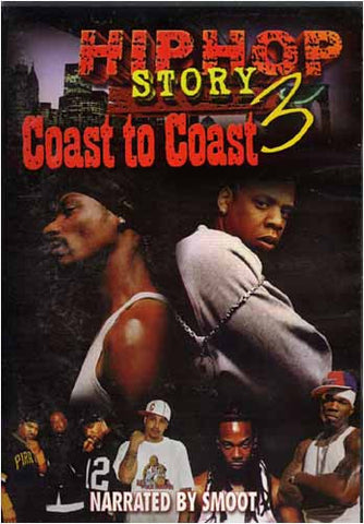 Hip Hop Story 3 - Coast to Coast DVD Movie