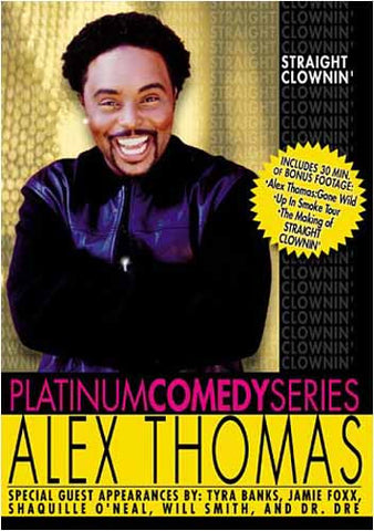 Platinum Comedy Series - Alex Thomas - Straight Clownin' DVD Movie