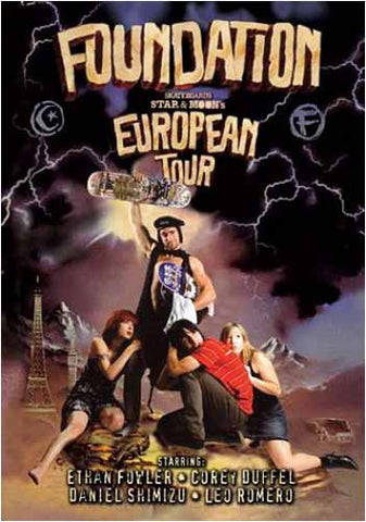 Foundation Skateboards: Star & Moon's European Tour DVD Movie