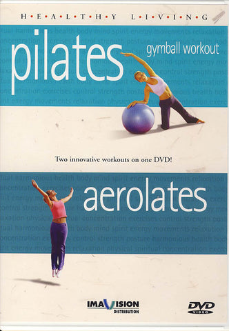 Healthy Living - Pilates Gymball Workout / Aerolates DVD Movie