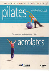 Healthy Living - Pilates Gymball Workout / Aerolates