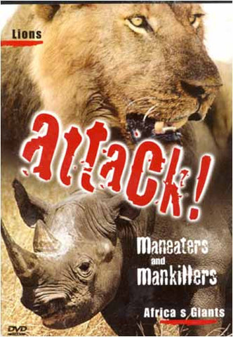 Attack! Maneaters and Mankillers - Lions and Africa's Giants DVD Movie